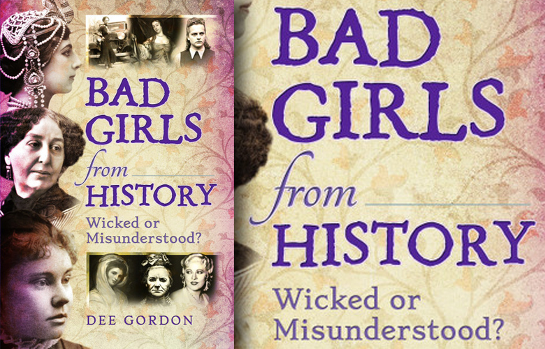 Review: Bad Girls from History