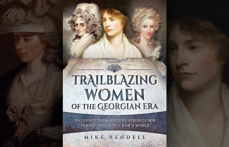 Review: Trailblazing Women of the Georgian Era
