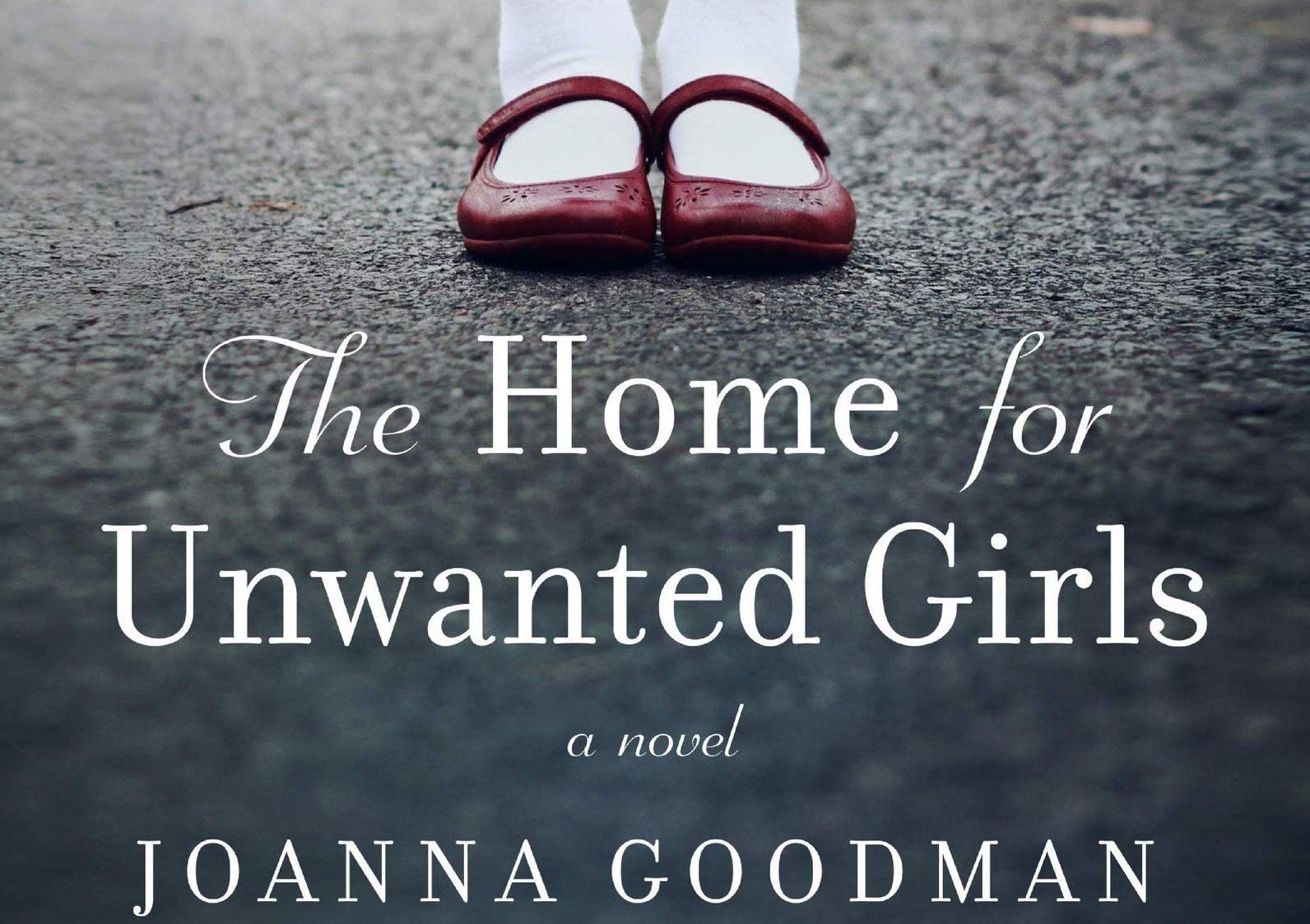 Review: The Home for Unwanted Girls