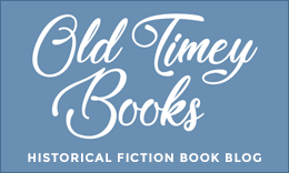 Our sister blog, Old Timey Books - Historical Fiction Book Blog