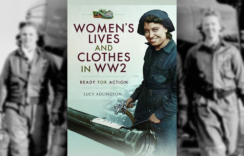 Review: Women's Lives and Clothes in WW2