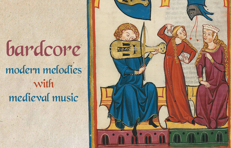 Bardcore: Modern Melodies with Medieval Music