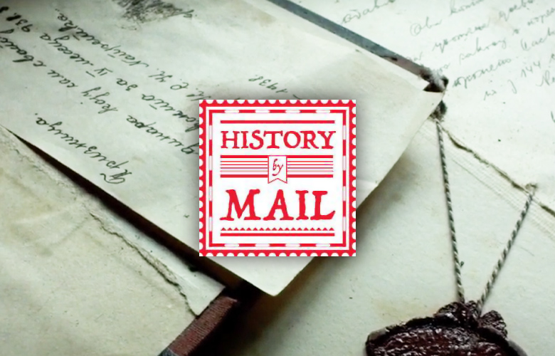 History by Mail: the Past in Your Mailbox