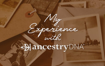 My Experience with AncestryDNA